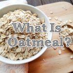 オートミールとは? 栄養や種類について解説